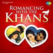 Romancing With The Khans Songs