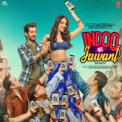 Indoo Ki Jawani Songs