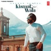 Kismat Wala Song