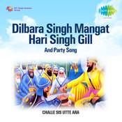 Dilbara Singh Mangat Hari Singh Gill Songs