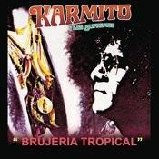 Brujería Tropical Songs
