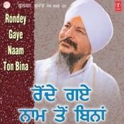 Rondey Gaye Naam Ton Bina Songs