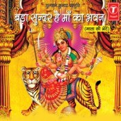 Bada Sunder Hai Maa Ka Bhawan Songs