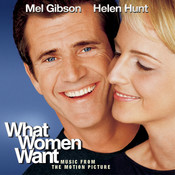 What Women Want - Music From The Motion Picture Songs