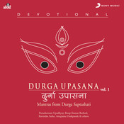 Durga Upasana Vol. 1 Songs