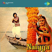 Naiyya Songs
