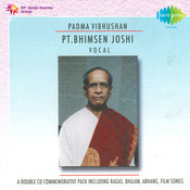 Padma Vibhushan Pandit Bhimsen Joshi (vocal) Vol 1 Songs