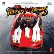 Ferrari Ki Sawaari Songs