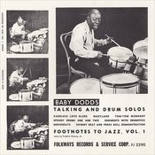 Footnotes To Jazz, Vol. 1: Baby Dodds Talking & Drum Solos Songs