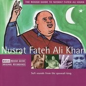 The Rough Guide To Nusrat Fateh Ali Khan Songs