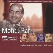 The Rough Guide To Bollywood Legends: Mohd. Rafi Songs