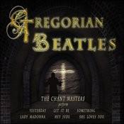Gregorian Beatles Songs