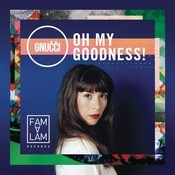 Oh My Goodness ! Songs