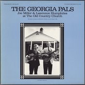 The Georgia Pals: Joe Miller And Lawrence Humphries At The Old Country Church Songs