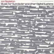Music for Synclavier and Other Digital Systems: With Jon Appleton, Composer Songs