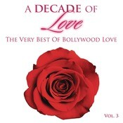 A Decade Of Love: Vol.3 Songs