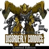Order Presents Disorderly Conduct Songs