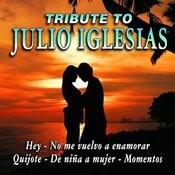 Julio Iglesias Tribute Songs