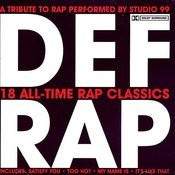 Def Rap - A Tribute To Rap Performed By Studio 99 Songs