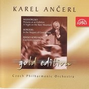 Ančerl Gold 4 Mussorgsky: Pictures at an Exhibition, A Night on the Bare Mountain/Borodin: In the Steppes of Central Asia/Rimsky Songs