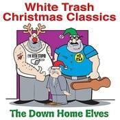 White Trash Christmas Classics Songs