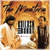 The Masters: Kailash & Rahat Songs