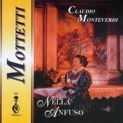Claudio Monteverdi - Mottetti Songs