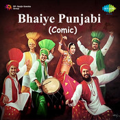 Bhaiye - Punjabi Comic  Songs