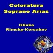 Coloratura Soprano Arias. Glinka. Rimsky-Korsakov Songs