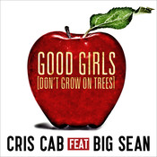 Good Girls (Don't Grow On Trees) Songs