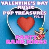 Valentine's Day Music - Pop Treasures Vol. 2 Songs
