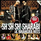 Sh Sh Sh! Sharabi & Bhangra Hits Songs