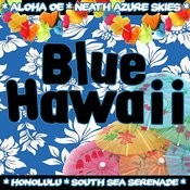 Blue Hawaii Songs
