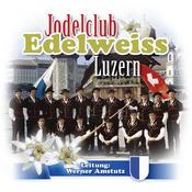Jodelclub Edelweiss Luzern Songs