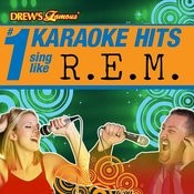 Drew's Famous # 1 Karaoke Hits: Sing Like R.E.M. Songs