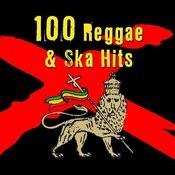 100 Reggae & Ska Hits Songs
