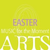 Music For The Moment - Easter Songs