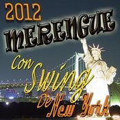 2012 Merengue Con Swing De New York Songs