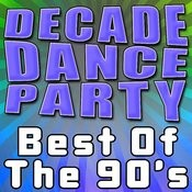 Decade Dance Party - Best Of The 90's Songs