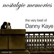 Nostalgic Memories-The Very Best Of Danny Kaye-Vol. 10 Songs