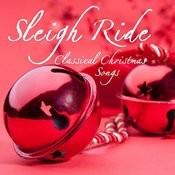 Sleigh Ride - Classical Christmas Songs Songs