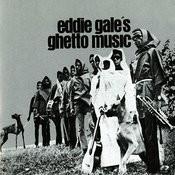 Eddie Gale's Ghetto Music Songs