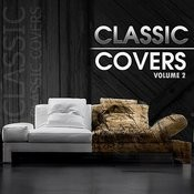 Classic Covers Vol 2 Songs
