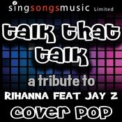 Talk That Talk Song