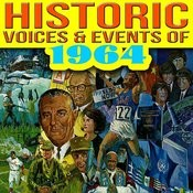 Historic Voices & Events Of 1964 Songs