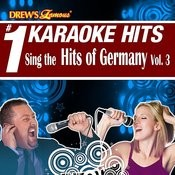 Drew's Famous # 1 Karaoke Hits: Sing The Hits Of Germany, Vol. 3 Songs