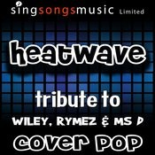 Heatwave (Tribute) Song