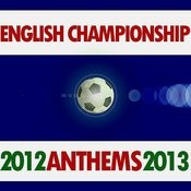 English Championship Anthems 2012 - 2013 Songs