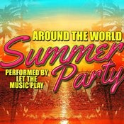 Around The World: Summer Party! Songs