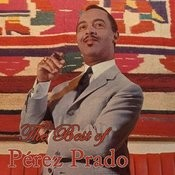 The Best Of Perez Prado, Vol. 1 Songs